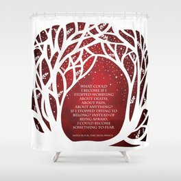 What Could I Become - Cruel Prince Quote Shower Curtain