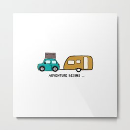 Adventure begins Metal Print