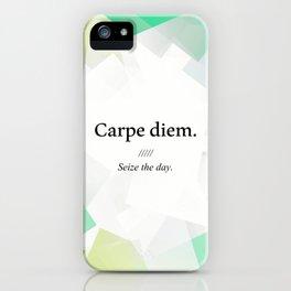 Latin quote: carpe diem, Seize the day. iPhone Case