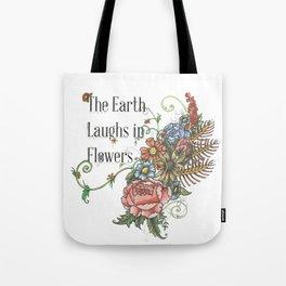 Laughing in Flowers Tote Bag