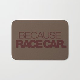 BECAUSE RACE CAR v7 HQvector Bath Mat