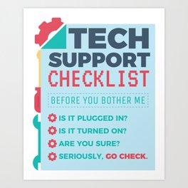 Tech Support Checklist - Computer Helpdesk Admin Art Print