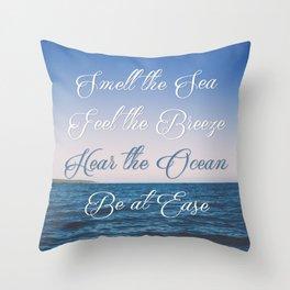 Hear the Ocean, Be at Ease Throw Pillow