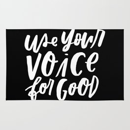Use Your Voice for Good Rug