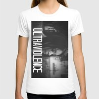 ultraviolence T-shirts featuring ULTRAVIOLENCE GIRL. by Beauty Killer Art