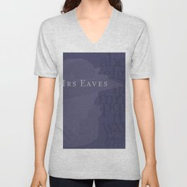 Mrs. Eaves in your Home Unisex V-Neck