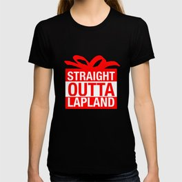 Straight Outta Lapland T-shirt