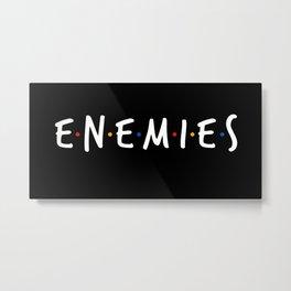 Friend/Enemies Metal Print