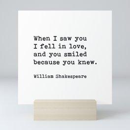 When I Saw You I Fell In Love, William Shakespeare Romantic Quote Mini Art Print