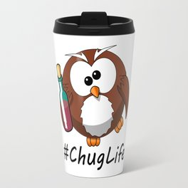 #ChugLife Drunk Owl Travel Mug