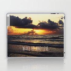 Wake Up and Live Laptop & iPad Skin