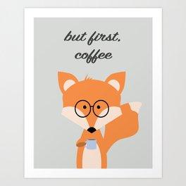 But First Coffee Fox Art Print