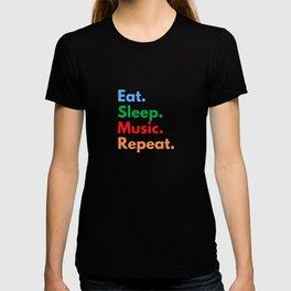 Eat. Sleep. Music. Repeat. T-shirt
