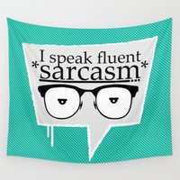 sarcasm Wall Tapestries featuring Sarcasm by Daniac Design