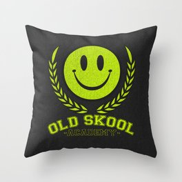 Old Skool Academy Rave Quote Throw Pillow