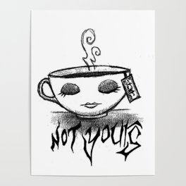 Not your cup of tea Poster