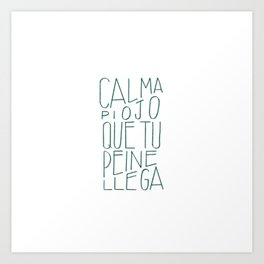 #Spanish #funny #saying in #lettering #design Art Print