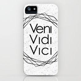 I Came I Saw I Conquered Veni Vidi Vici iPhone Case