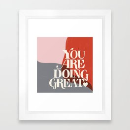 Affirmation No. 1 Framed Art Print
