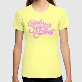 Block negative emotions T-shirt