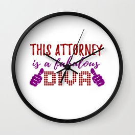 This Attorney Is A Fabulous Diva Wall Clock