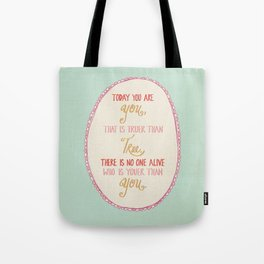 Today You are You Tote Bag