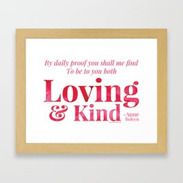 Loving & Kind in Bright Pink Framed Art Print
