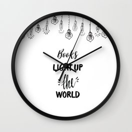 Books Light Up the World Wall Clock