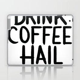 DRINK COFFEE, HAIL SATAN T-SHIRT Laptop & iPad Skin