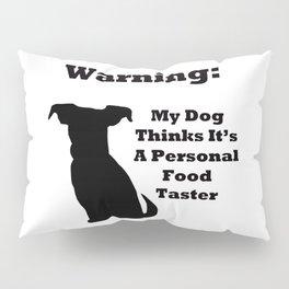 Warning Dog Pillow Sham
