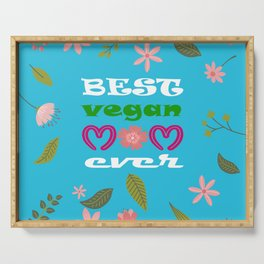 BEST VEGAN MOM EVER, mother's day gift idea Serving Tray