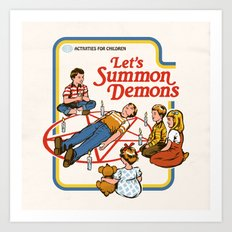 LET'S SUMMON DEMONS Art Print