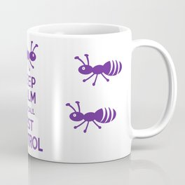 Funny Exterminator Coffee Mug