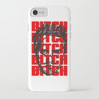 bitch iPhone & iPod Cases featuring BITCH by Spooky Dooky