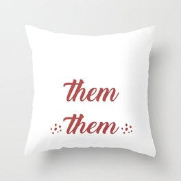 Can't convince them? Confuse them! Throw Pillow