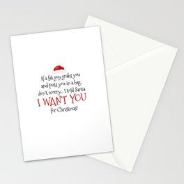 I Want You For Christmas Stationery Cards