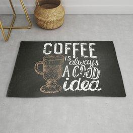Coffee blackboard lettering — Coffee is always a good idea Rug