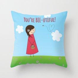 You're Bee-utiful! Throw Pillow