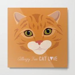 Allergy Free Cat Love: Ginger Tabby Metal Print
