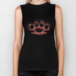 No one likes us, we don't care Biker Tank