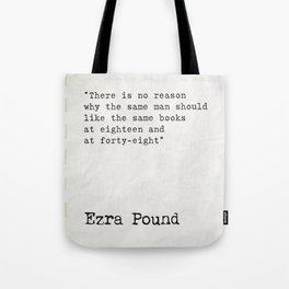 Ezra Pound quote about books Tote Bag