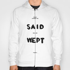 What can not be said will be wept - Sappho Hoody