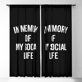 Memory Social Life Funny Quote Blackout Curtain