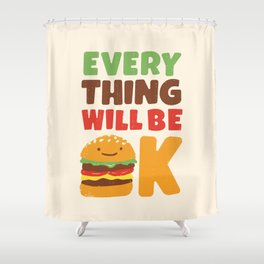 Feed Your Feelings Shower Curtain