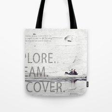 Explore.Dream.Discover. Tote Bag