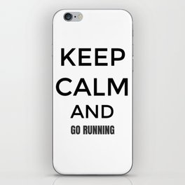 Keep Calm And Go Running, Gift For Runner, Gift For Him, Gift For Her iPhone Skin