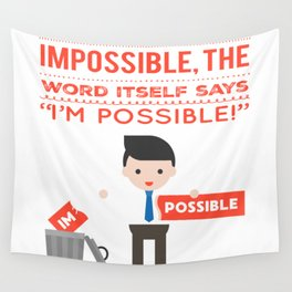 I am possible Wall Tapestry