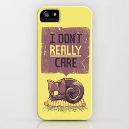 I Dont Care Cat iPhone Case