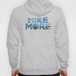 Hike More Hoody