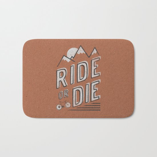 Ride or Die Bath Mat